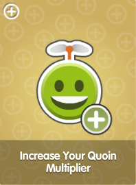 Increase Your Quoin Multiplier